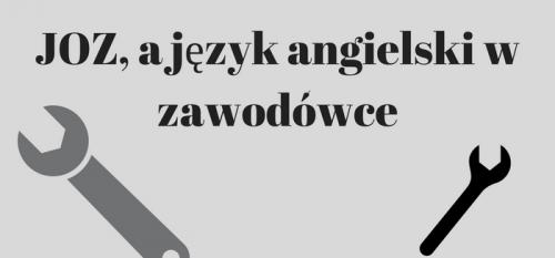 JOZ, a język angielski w zawodówce